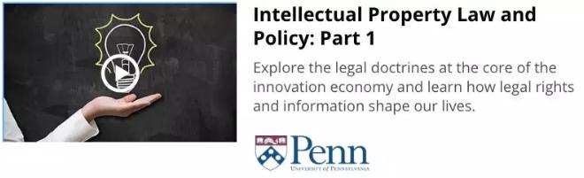 宾夕法尼亚大学网络课程推荐:知识产权法与政策